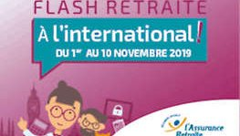 Flash retraite « A l'international ! »